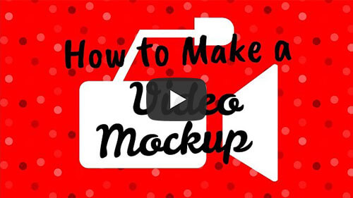 How To Make A Video Mockup