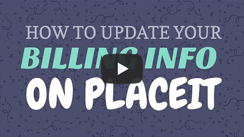 How To Update Your Billing Info On Placeit