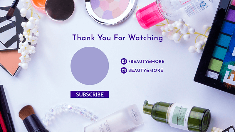 Cute Youtube End Screen With Beauty Supplies
