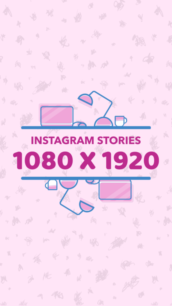 Instagram Stories Size